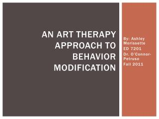 An art therapy approach to behavior modification