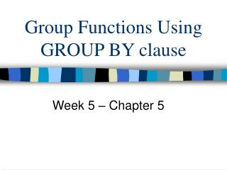 Group Functions Using GROUP BY clause