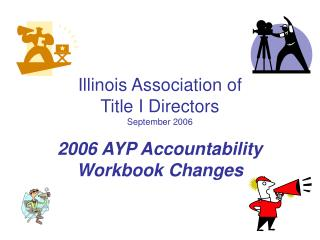 Illinois Association of  Title I Directors September 2006