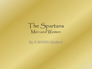 The Spartans Men and Women