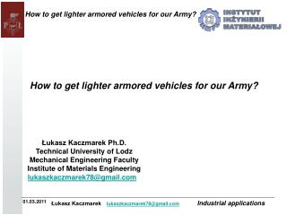 How to get lighter armored vehicles for our Army?