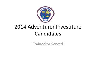 2014 Adventurer Investiture Candidates