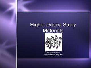 Higher Drama Study Materials