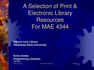 A Selection of Print & Electronic Library  Resources  For MAE 4344