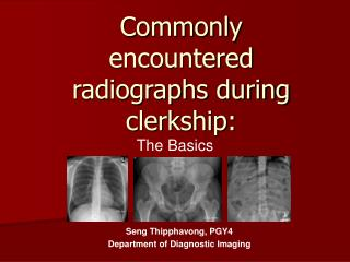 Commonly encountered radiographs during clerkship: