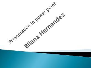Bliana Hernandez