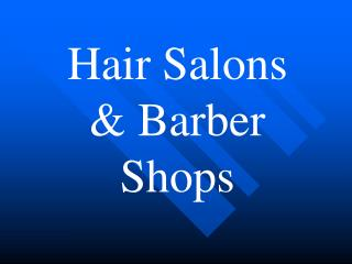 Hair Salons  Barber Shops