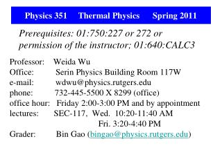 Physics 351     Thermal Physics      Spring 2011