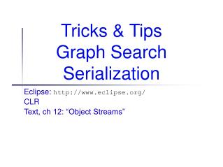 Tricks & Tips Graph Search Serialization
