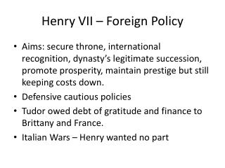 Henry VII – Foreign Policy
