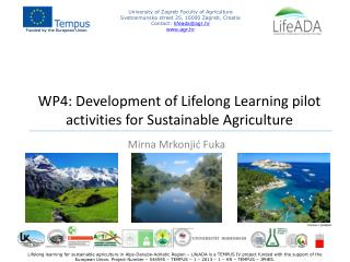 WP4:  Development of Lifelong Learning pilot activities for Sustainable Agriculture