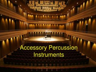 Accessory Percussion Instruments