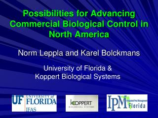 Possibilities for Advancing Commercial Biological Control in North America