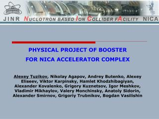 PHYSICAL PROJECT OF BOOSTER FOR NICA ACCELERATOR COMPLEX