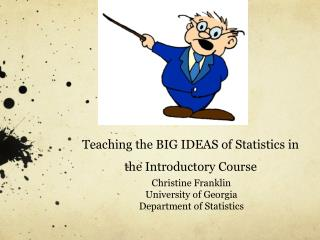 Teaching the BIG IDEAS of Statistics in the Introductory Course