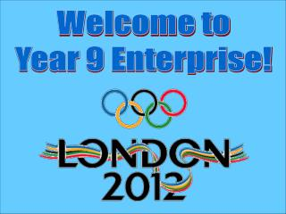 Welcome to Year 9 Enterprise!