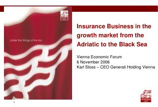Insurance Business in the growth market from the Adriatic to the Black Sea