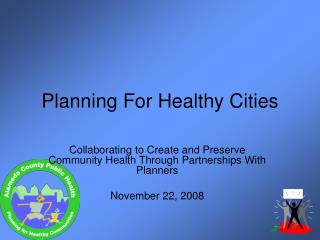 Planning For Healthy Cities