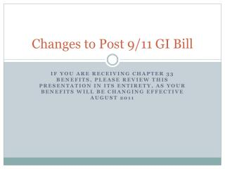Changes to Post 9/11 GI Bill