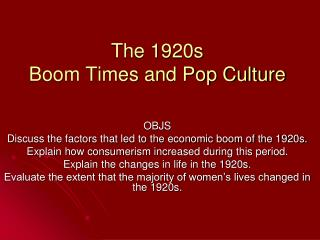 The 1920s Boom Times and Pop Culture