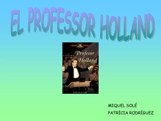 EL PROFESSOR HOLLAND