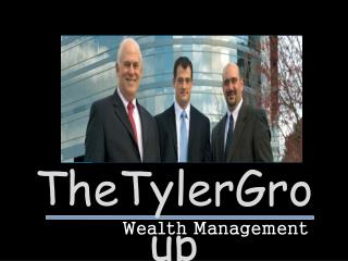 The Tyler Group - Cultivating Understanding and Earning Trus