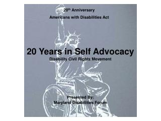 20 Years in Self Advocacy Disability Civil Rights Movement