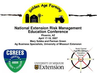 National Extension Risk Management Education Conference  Phoenix, AZ April 17-18, 2007