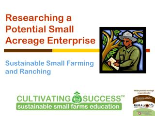 Researching a Potential Small Acreage Enterprise