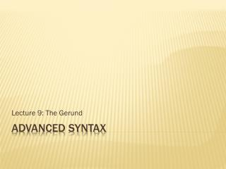 Advanced Syntax