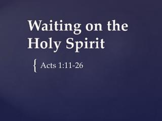 Waiting on the Holy Spirit