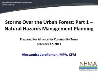 Storms Over the Urban  F orest: Part 1 – Natural Hazards Management Planning