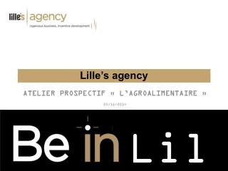 Lille's agency