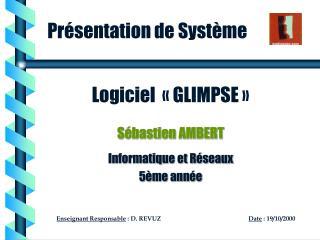 Logiciel «GLIMPSE»