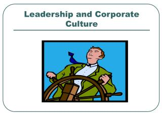 Leadership and Corporate Culture