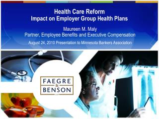 Health Care Reform Impact on Employer Group Health Plans