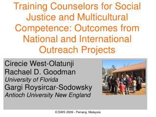 Cirecie West-Olatunji Rachael D. Goodman University of Florida Gargi Roysircar-Sodowsky