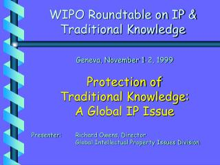 WIPO Roundtable on IP & Traditional Knowledge