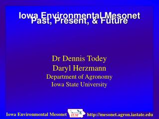 Iowa Environmental Mesonet Past, Present, & Future