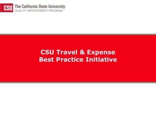 CSU Travel & Expense  Best Practice Initiative
