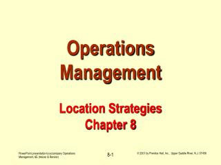 Operations Management Location Strategies Chapter 8