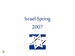 Israel Spring  2007
