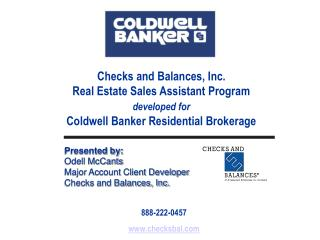 Checks and Balances, Inc. Real Estate Sales Assistant Program developed for Coldwell Banker Residential Brokerage