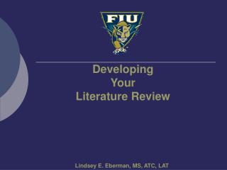 Developing  Your  Literature Review