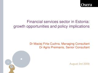 Financial services sector in Estonia:  growth opportunities and policy implications