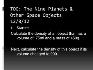 TOC: The Nine Planets & Other Space Objects 12/8/12