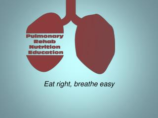 Eat right, breathe easy