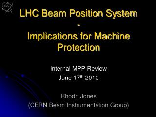 LHC Beam Position System - Implications for Machine Protection