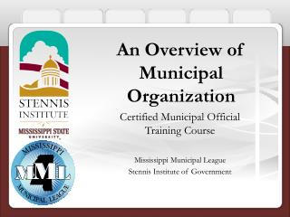 An Overview of Municipal Organization