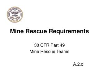 Mine Rescue Requirements